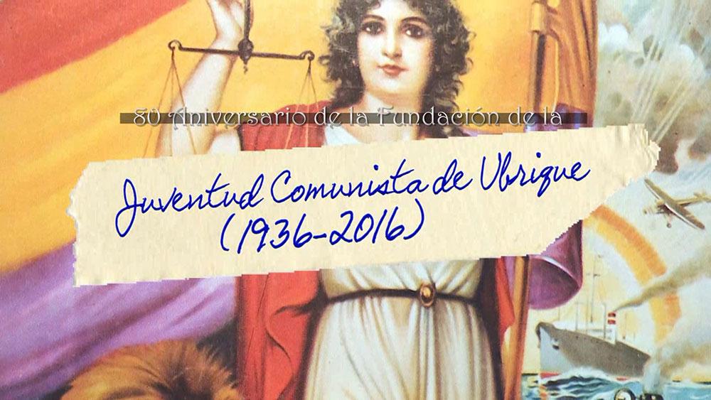 80 Aniversario de la Juventud Comunista de Ubrique